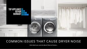 Blog cover for a post talking about the most common issues which cause noises in your clothes dryer.